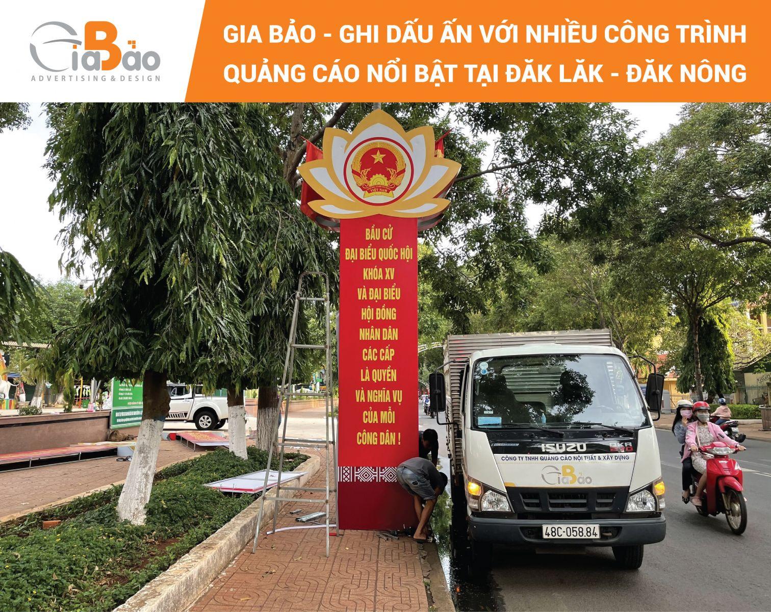 Gia Bảo - Ghi dấu ấn với nhiều công trình quảng cáo nổi bật tại Đăk Lăk - Đăk Nông